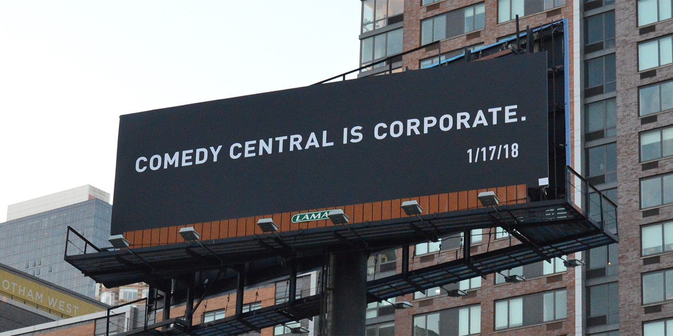 Comedy Central Ribs Itself, and Netflix, With Cryptic Billboards in NYC and L.A.