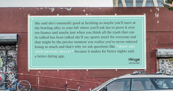 Hinge Tells Charming Dating Stories in Long-Copy, Site-Specific Ads in NYC
