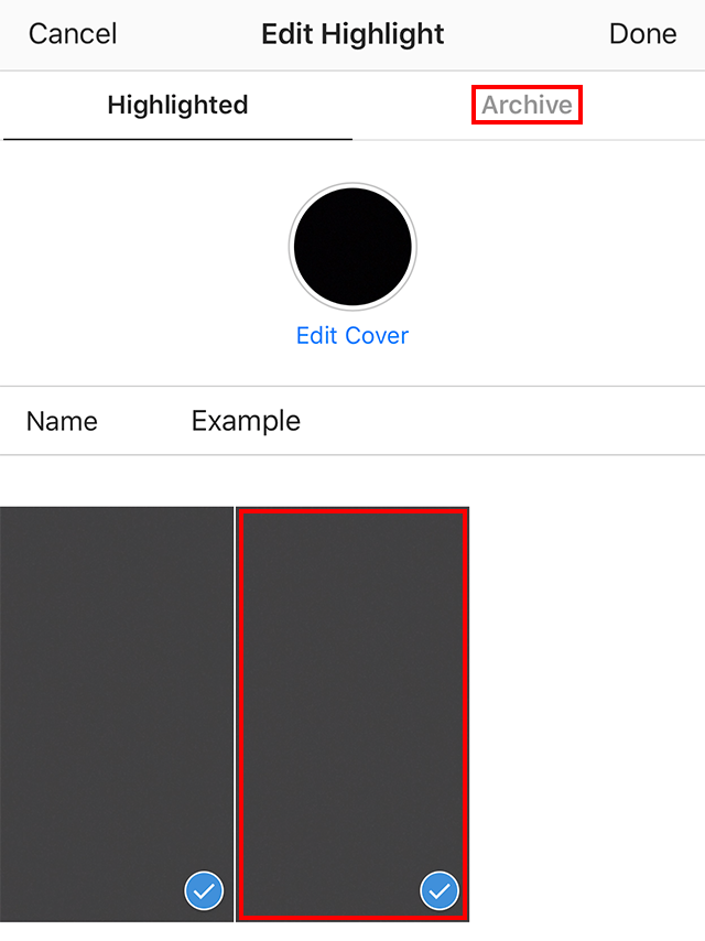 Instagram heres how to edit a story highlight adweek step 5 optional if you tapped archive you can add new posts to the highlight by tapping on them note you can also remove posts from the highlight by ccuart Choice Image
