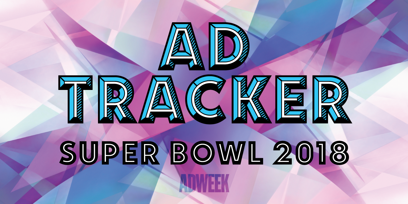 Super Bowl LII Ad Tracker  All About the Big Game s 2018 Commercials ... 6acf2b411