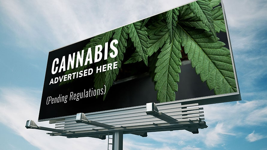 A billboard; on the billboard there is a sign that says Cannabis Advertising Here