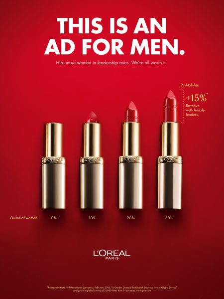 L Oreal S Bold New Ad Campaign Has A Message For Men Hire More Women Adweek