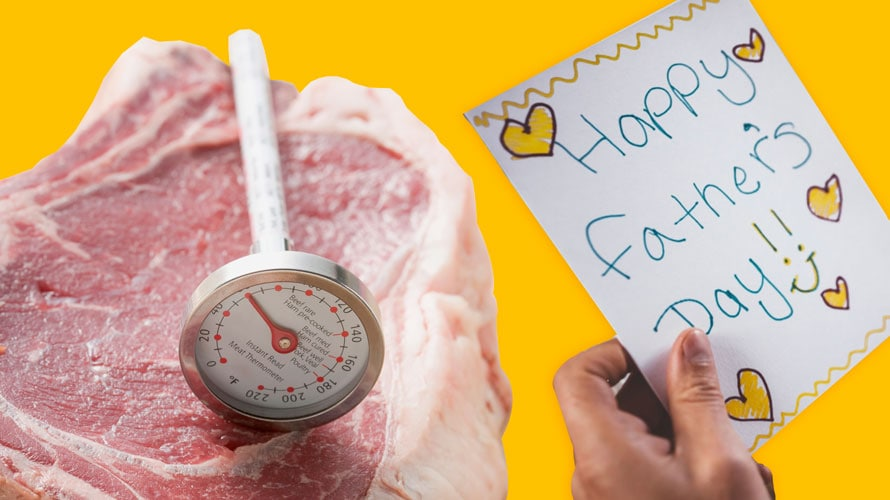 A thermometer sits on top of an uncooked steak; next to the steak is a handwritten note that reads 'Happy Father's Day!'