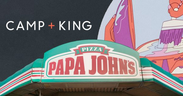 Papa John's Names Camp + King Its Creative Agency of Record