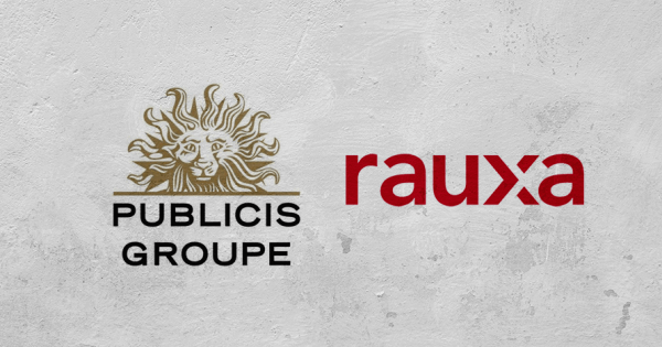 Publicis Groupe Continues Acquisition Spree by Obtaining Rauxa