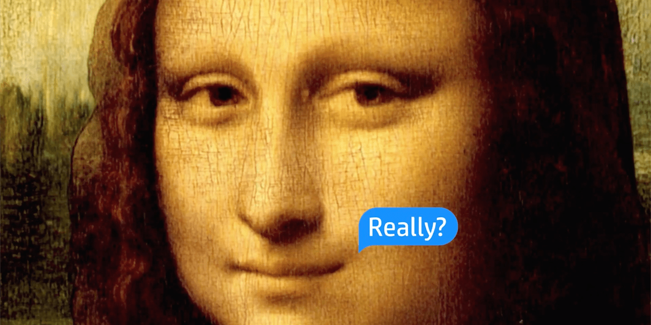 the mona lisa with a speech bubble saying really