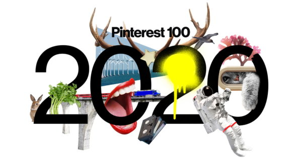 Pinterest 100: Trends to Watch in 2020